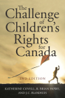 The Challenge of Children's Rights for Canada, 2nd Edition (Studies in Childhood and Family in Canada) Cover Image