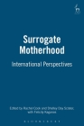 Surrogate Motherhood: International Perspectives Cover Image