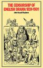 The Censorship of English Drama 1824 1901 Cover Image