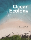 Ocean Ecology: Marine Life in the Age of Humans Cover Image