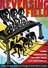 REVERSING FIELD: EXAMINING COMMERCIALIZATION, LABOR, GENDER, AND RACE IN 21ST CENTURY SPORTS LAW Cover Image