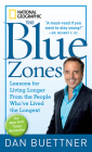 The Blue Zones: Lessons for Living Longer from the People Who've Lived the Longest Cover Image