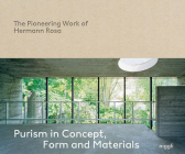 Purism in Concept, Form and Materials: The Pioneering Work of Hermann Rosa Cover Image
