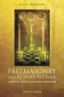Freemasonry and Rudolf Steiner: An Introduction to the Masonic Imagination Cover Image