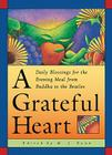 A Grateful Heart: Daily Blessings for the Evening Meal from Buddha to the Beatles Cover Image