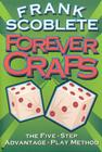 Forever Craps!: The Five-Step Advantage-Play Method Cover Image
