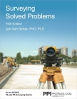 PPI Surveying Solved Problems, 5th Edition – Comprehensive Practice Guide with More Than 900 Problems for the FS and PS Survey Exams Cover Image