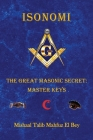Isonomi: The Great Masonic Secret: Master Keys Cover Image