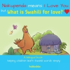 What Is Swahili for Love? Cover Image