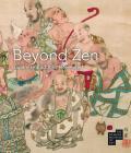 Beyond Zen: Japanese Buddhism Revealed: The Newark Museum of Art Cover Image
