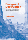 Designs of Destruction: The Making of Monuments in the Twentieth Century Cover Image