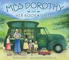 Miss Dorothy and Her Bookmobile Cover Image