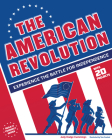 The the American Revolution: Experience the Battle for Independence (Build It Yourself) Cover Image