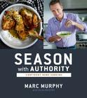 Season with Authority: Confident Home Cooking Cover Image