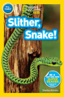 National Geographic Readers: Slither, Snake! Cover Image