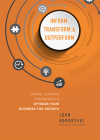 Inform, Transform & Outperform: Digital Content Strategies to Optimize Your Business for Growth Cover Image
