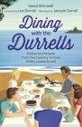 Dining with the Durrells: Stories and Recipes from the Cookery Archive of Mrs Louisa Durrell Cover Image