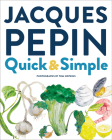 Jacques Pépin Quick & Simple Cover Image