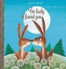 I'm Lucky I Found You Cover Image