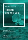 Tolkien and the Sea: Peter Roe Series VII Cover Image