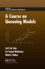 A Course on Queueing Models Cover Image