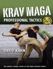 Krav Maga Professional Tactics: The Contact Combat System of the Israeli Martial Arts Cover Image