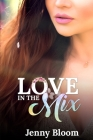 Love in the Mix Cover Image