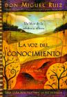 La voz del conocimiento: The Voice of Knowledge, Spanish-Language Edition Cover Image