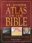 St. Joseph Atlas of the Bible: 79 Full-Color Maps of Bible Lands with Photos, Charts, and Diagrams Cover Image