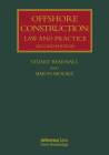 Offshore Construction: Law and Practice (Lloyd's Shipping Law Library) Cover Image