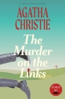 The Murder on the Links: A Hercule Poirot Mystery (Warbler Classics) Cover Image