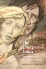 The Unexpected Dante: Perspectives on the Divine Comedy Cover Image