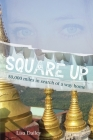 Square Up: 50,000 Miles in Search of a Way Home Cover Image