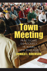 Town Meeting: Practicing Democracy in Rural New England Cover Image