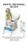 Potty Training Seats: How to Know & Choose the Best Potty Seat Suitable for Your Child Cover Image