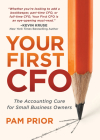 Your First CFO: The Accounting Cure for Small Business Owners Cover Image