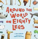 Around the World on Eighty Legs Cover Image