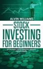 Stock Investing for Beginners: 30 Valuable Stock Investing Lessons for Beginners Cover Image