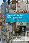 Conflict in the City: Contested Urban Spaces and Local Democracy Cover Image