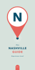 The Nashville Guide: Experience Local Cover Image