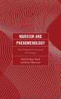 Marxism and Phenomenology: The Dialectical Horizons of Critique Cover Image