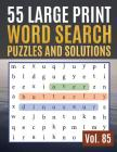 55 Large Print Word Search Puzzles and Solutions: Word Search Puzzle: Wordsearch puzzle books for adults entertainment ( Find Words for Adults & Senio Cover Image