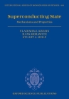 Superconducting State: Mechanisms and Properties Cover Image