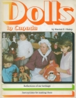 Dolls in Canada: Reflections of Our Heritage / Instructions for Making Them Cover Image