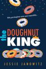 The Doughnut King (Doughnut Fix #2) Cover Image
