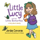 Little Lucy and the Little Butterflies Cover Image