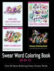 Adult Coloring Book: Swear Word Designs (4 in 1) Cover Image