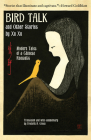 Bird Talk and Other Stories by Xu Xu: Modern Tales of a Chinese Romantic Cover Image