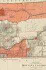 1887 Map of Montana - a Poetose Notebook / Journal / Diary (50 Pages/25 Sheets) Cover Image