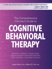 The Comprehensive Clinician's Guide to Cognitive Behavioral Therapy Cover Image